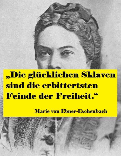 Zitat Marie von Ebner-Eschenbach (1830-1916)