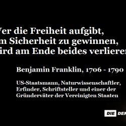 Benjamin Franklin zu Freiheit vs. Sicherheit